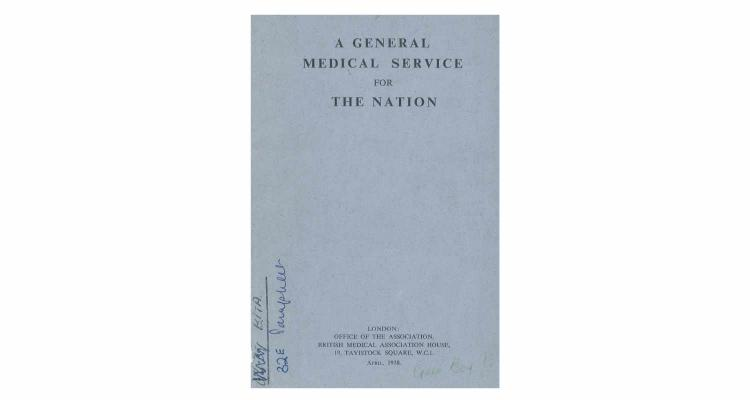 British Medical Association: A General Medical Service for the Nation (1938)