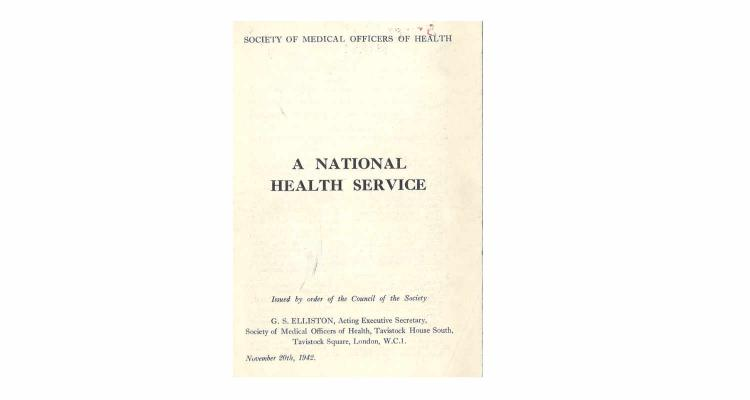 Society of Medical Officers of Health: A National Health Service (1942)